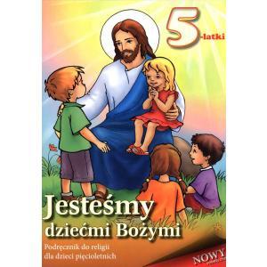 Katechizm. Jesteśmy Dziećmi Bożymi. Podręcznik Dla Pięciolatków
