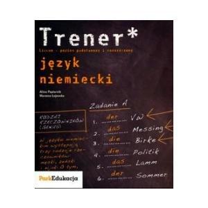 Trener. Język Niemiecki Poziom Podstawowy i Rozszerzony
