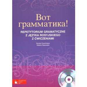 Wot Grammatika! Repetytorium Gramatyczne z Języka Rosyjskiego z Ćwiczeniami + CD. Szkoła Ponadgimnazjalna