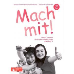 Mach Mit! 2. Język Niemiecki.  Ćwiczenia. Klasa 5. Szkoła Podstawowa