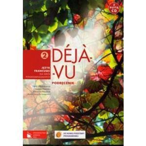 Deja-vu 2 podręcznik +CD wyd. 2012