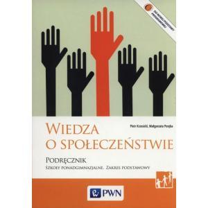 Wiedza o społeczeństwie. Podręcznik Ponadgimnazjalny. Zakres Podstawowy