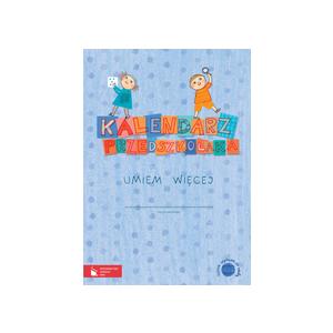 Kalendarz przedszkolaka umiem więcej