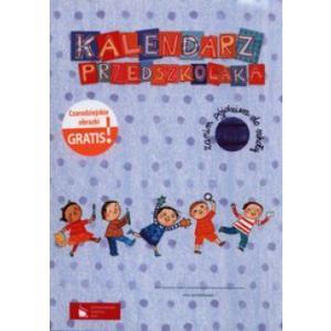 Kalendarz przedszkolaka Zanim pójdziesz do szkoły Teczka +Czarodziejskie obrazki
