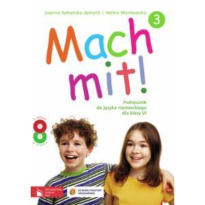 Mach Mit! 3. Język Niemiecki. Podręcznik + CD. Klasa 6. Szkoła Podstawowa