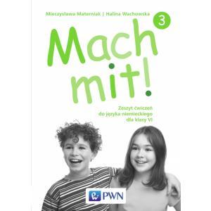 Mach Mit! 3. Ćwiczenia. Klasa 6. Szkoła Podstawowa