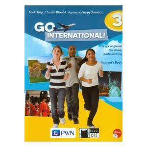 Go International! 3 Język Angielski. Podręcznik + CD. Klasa 6. Szkoła Podstawowa