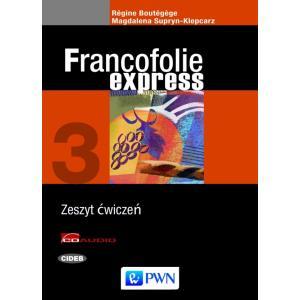 Francofolie Express 3. Język Francuski. Ćwiczenia. Szkoła Ponadgimnazjalna