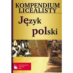Kompendium Licealisty. Język Polski