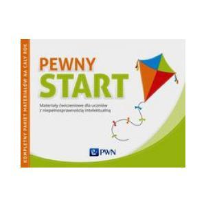 Pewny Start Pakiet materiałów ćwiczeniowych dla ucznia. 2016