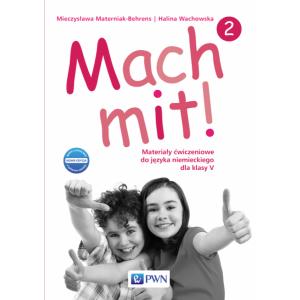 Mach Mit! 2. Język Niemiecki. Materiały Ćwiczeniowe (Do Wersji Wieloletniej). Klasa 5. Szkoła Podstawowa