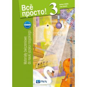 Wsio Prosto! 3. Język Rosyjski. Materiały Ćwiczeniowe (Do Wersji Wieloletniej). Gimnazjum
