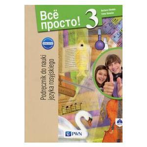 Wsio Prosto! 3. Język Rosyjski Podręcznik Wieloletni + CD. Gimnazjum
