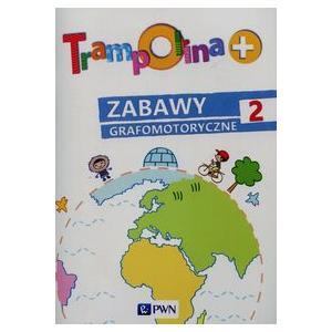 Trampolina+. Zabawy Grafomotoryczne 2