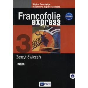 Francofolie Express 3. Język Francuski. Ćwiczenia + Audio Online. Szkoła Ponadgimnazjalna
