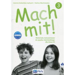 Mach Mit! 3. Język Niemiecki. Materiały Ćwiczeniowe (Do Wersji Wieloletniej). Klasa 6. Szkoła Podstawowa