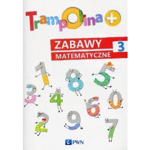 Trampolina+. Zabawy Matematyczne 3