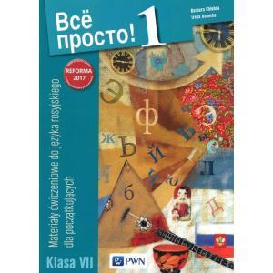 Wsio Prosto! 1. Język Rosyjski. Materiały Ćwiczeniowe (Do Wersji Wieloletniej). Klasa VII