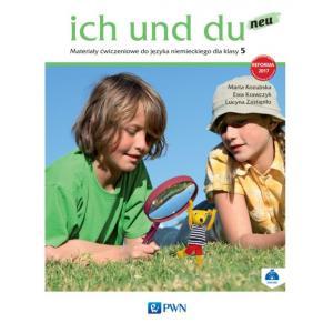 Ich Und Du Neu. Język Niemiecki. Materiały Ćwiczeniowe (Do Wersji Wieloletniej). Klasa 5. Szkoła Podstawowa
