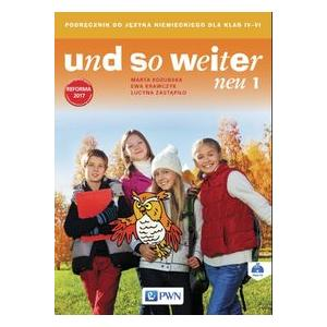 Und So Weiter Neu 1. Język Niemiecki. Klasa 4. Podręcznik Wieloletni + CD. Szkoła Podstawowa