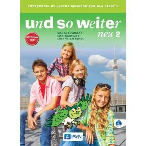 Und so weiter Neu 2. Język niemiecki. Klasa 5 (podręcznik wieloletni) NPP