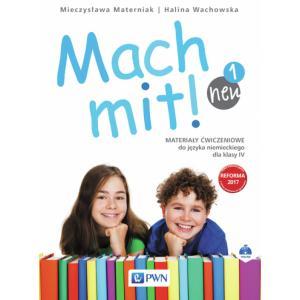 Mach Mit! 1 Neu. Język Niemiecki. Materiały Ćwiczeniowe (Do Wersji Wieloletniej). Klasa 4. Szkoła Podstawowa