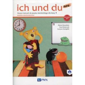 Ich Und Du Neu. Język Niemiecki. Ćwiczenia. Wersja Rozszerzona. Klasa 1. Szkoła Podstawowa