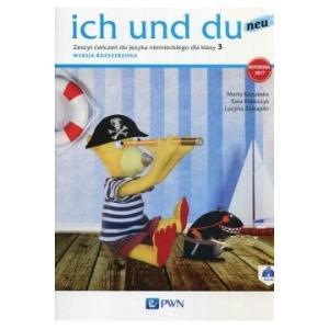 Ich Und Du Neu. Język Niemiecki. Ćwiczenia. Wersja Rozszerzona. Klasa 3. Szkoła Podstawowa