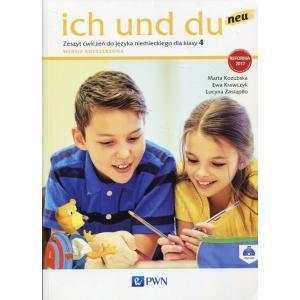 Ich Und Du Neu. Język Niemiecki. Ćwiczenia. Wersja Rozszerzona. Klasa 4. Szkoła Podstawowa