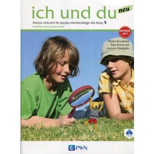 Ich Und Du Neu. Język Niemiecki. Ćwiczenia. Wersja Rozszerzona. Klasa 5. Szkoła Podstawowa