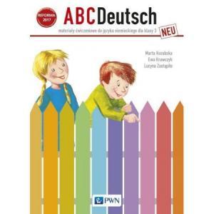 ABC Deutsch Neu. Język niemiecki. Klasa 3 (materiał ćwiczeniowy) NPP