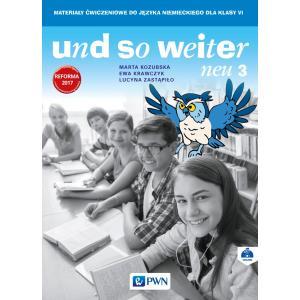 Und So Weiter Neu 3. Język Niemiecki. Ćwiczenia. Klasa 6. Szkoła Podstawowa