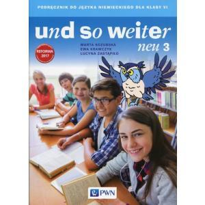 Und So Weiter Neu. Język Niemiecki. Klasa 6. Podręcznik Wieloletni + CD. Szkoła Podstawowa