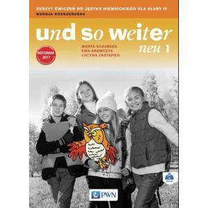 Und So Weiter Neu. Język Niemiecki. Klasa 4. Ćwiczenia. Wersja Rozszerzona