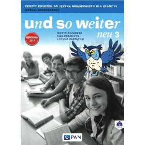 Und So Weiter Neu 3. Język Niemiecki. Ćwiczenia. Klasa 6. Szkoła Podstawowa. Wersja Rozszerzona