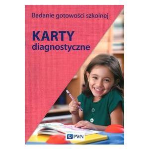 Badanie Gotowości Szkolnej. Karty Diagnostyczne