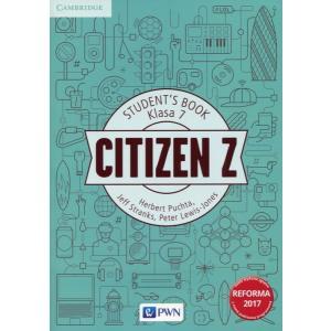 Citizen Z. Język Angielski. Podręcznik Wieloletni. Klasa 7
