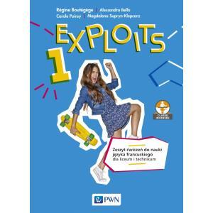 Exploits 1. Język Francuski. Ćwiczenia.  Liceum i Technikum