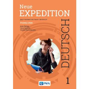 Neue Expedition Deutsch 1. Podręcznik. Liceum i Technikum