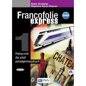Francofolie express 1. Podręcznik. Liceum i technikum