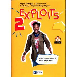 Exploits 2. Język francuski. Liceum i technikum. Zeszyt ćwiczeń