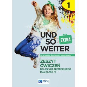 Und so weiter extra 1. Język niemiecki. Szkoła podstawowa klasa 4. Zeszyt ćwiczeń