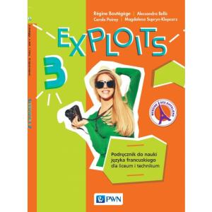 Exploits 3. Język francuski. Liceum i technikum. Podręcznik