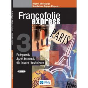Francofolie express 3. Język francuski. Liceum i technikum. Podręcznik