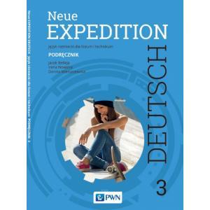 Neue Expedition Deutsch 3. Język niemiecki. Liceum i technikum. Podręcznik