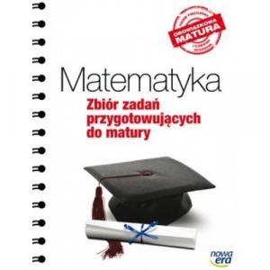 Matematyka. Zbiór Zadań Przygotowujących Do Matury. Poziom Podstawowy i Rozszerzony. Obowiązkowa Matura