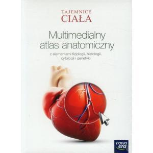 Multimedialny atlas anatomiczny. Tajemnice ciała