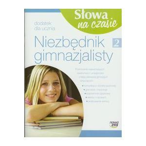 Słowa Na Czasie. Język Polski. Niezbędnik Gimnazjalisty. Klasa 2. Gimnazjum
