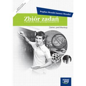 Zbiór zadań z fizyki dla szkół ponadgimnazjalnych zakres podstawowy (Mendel) wyd. 2012