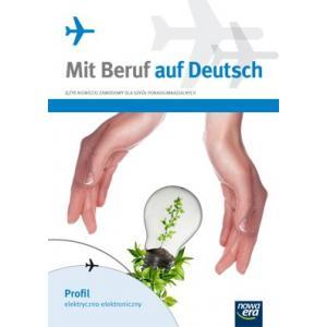 Mit Beruf auf Deutsch: Profil elektryczno-elektoniczny Podręcznik